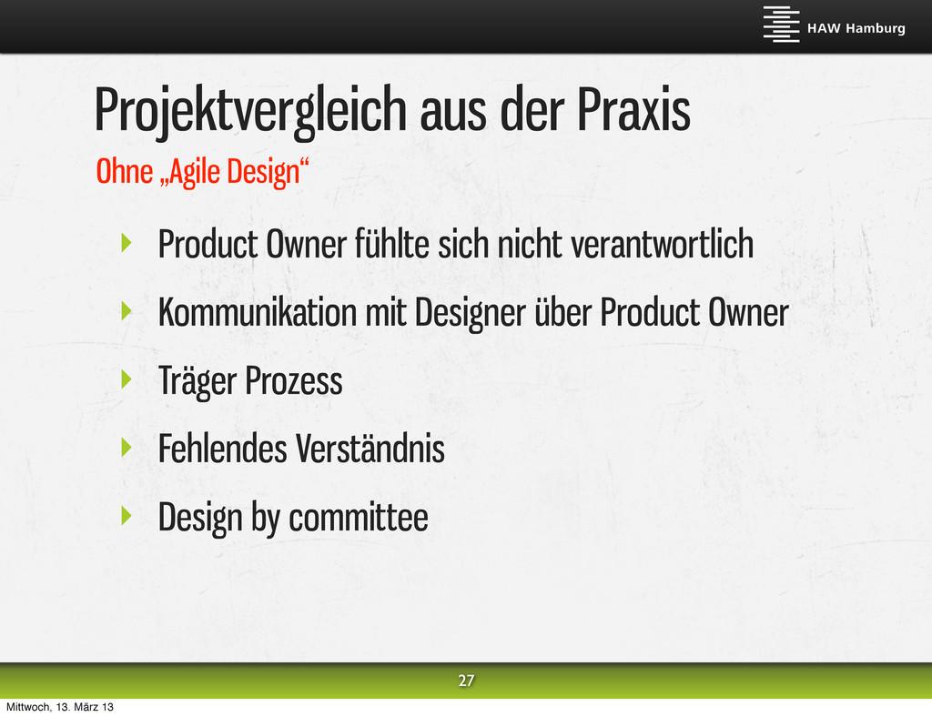 Projektvergleich aus der Praxis ‣ Product Owner...