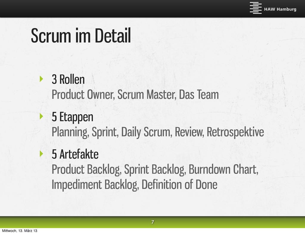 Scrum im Detail ‣ 3 Rollen Product Owner, Scrum...