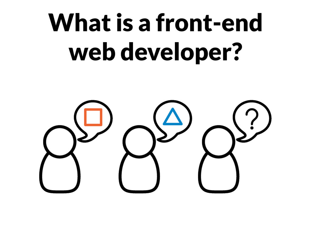 What is a front-end web developer?