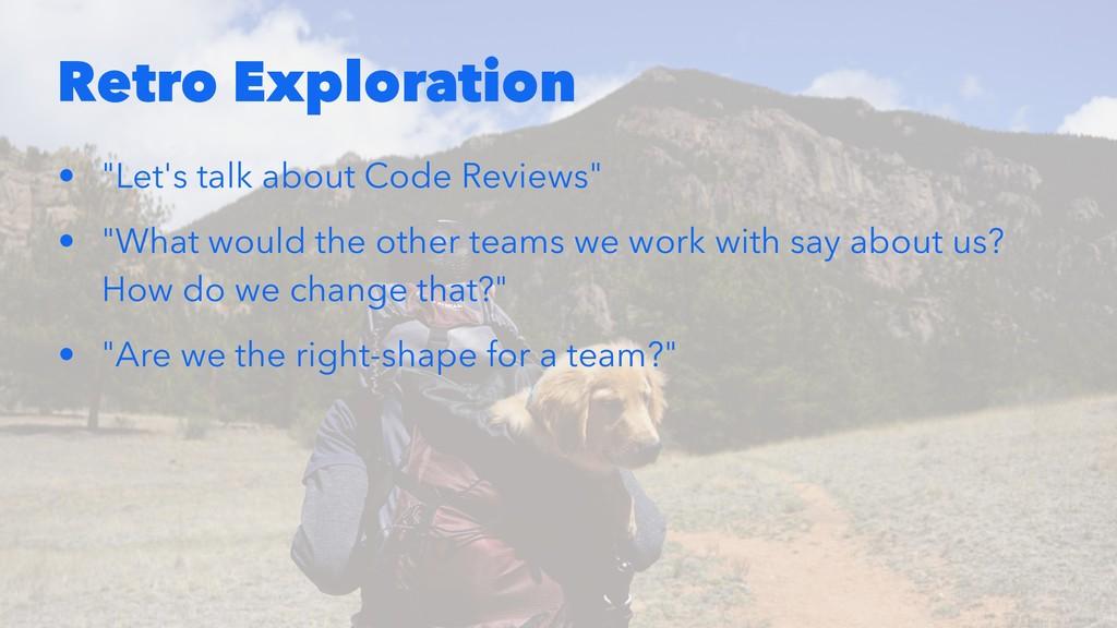 """Retro Exploration • """"Let's talk about Code Revi..."""