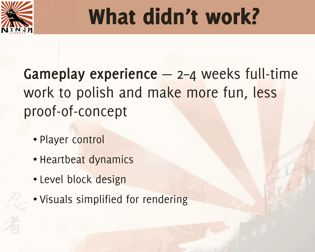 What didn't work? Gameplay experience — 2–4 wee...