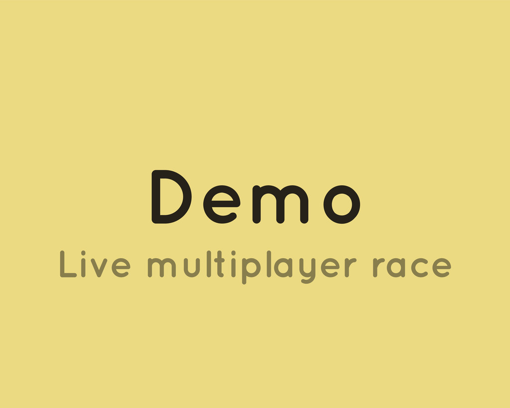 Demo Live multiplayer race