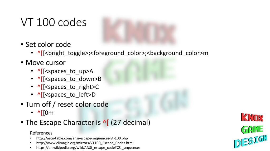 VT 100 codes • Set color code • ^[[<bright_togg...
