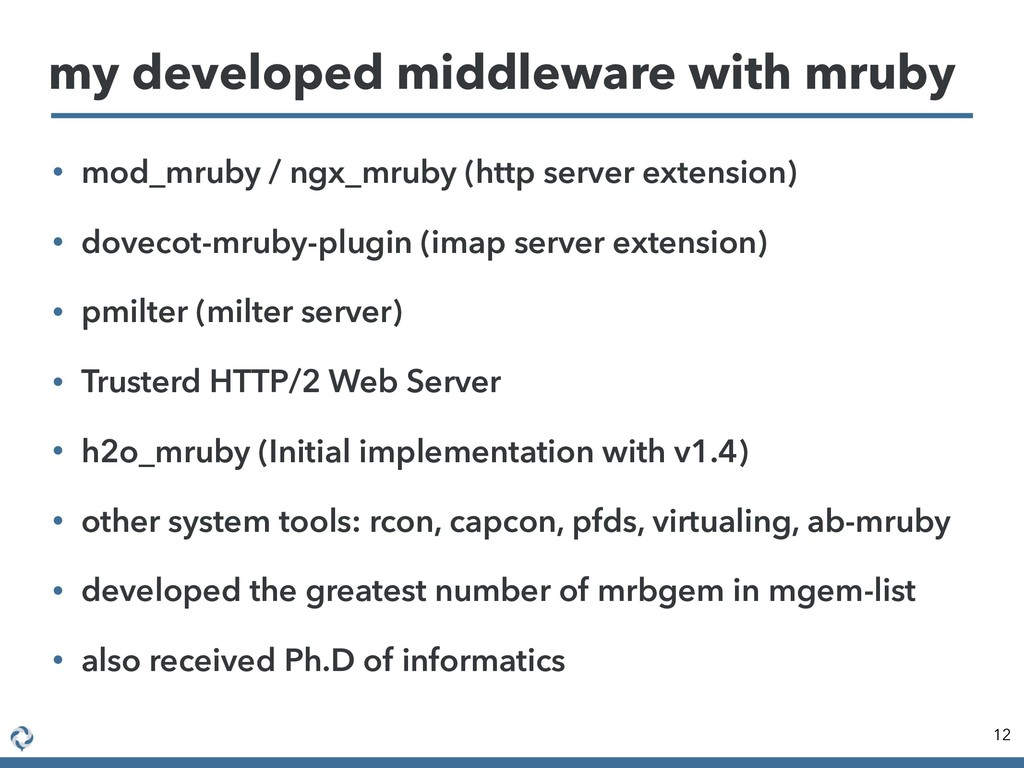 • mod_mruby / ngx_mruby (http server extension)...