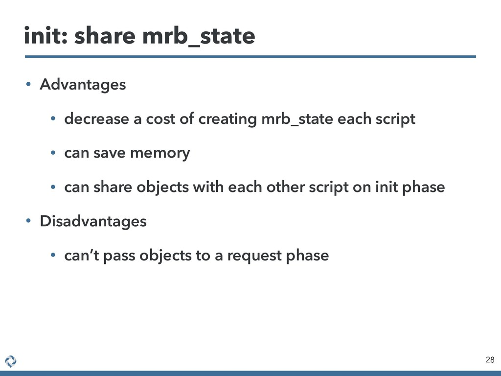 • Advantages • decrease a cost of creating mrb_...