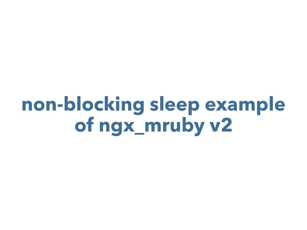 non-blocking sleep example of ngx_mruby v2