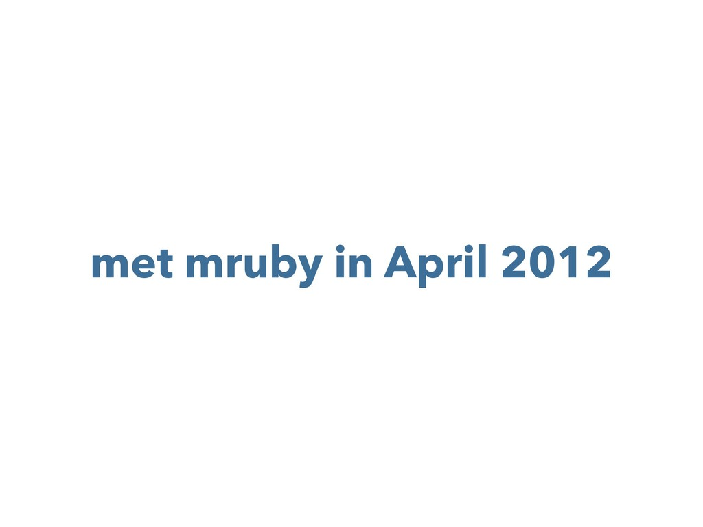 met mruby in April 2012