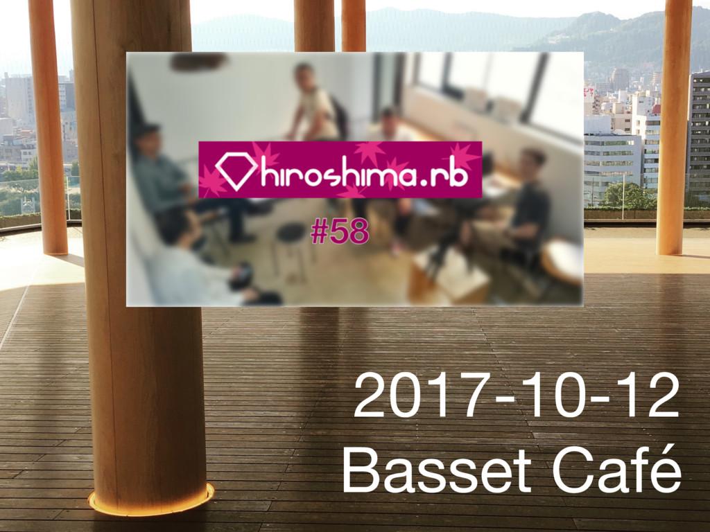 2017-10-12 Basset Café