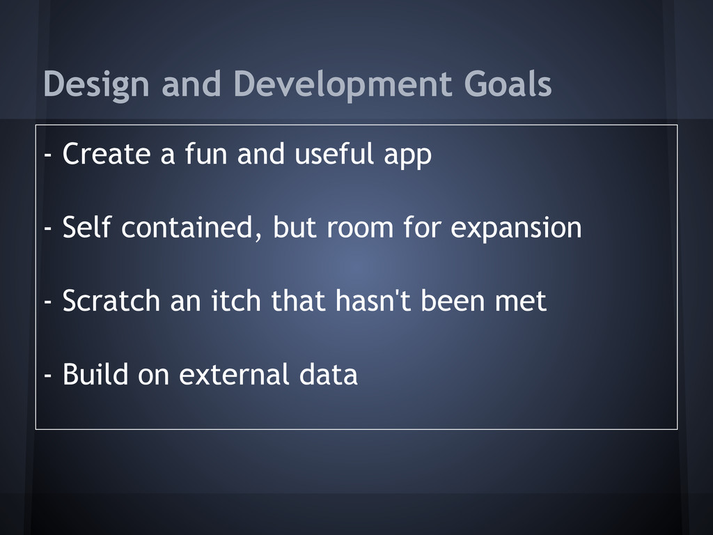 - Create a fun and useful app - Self contained,...