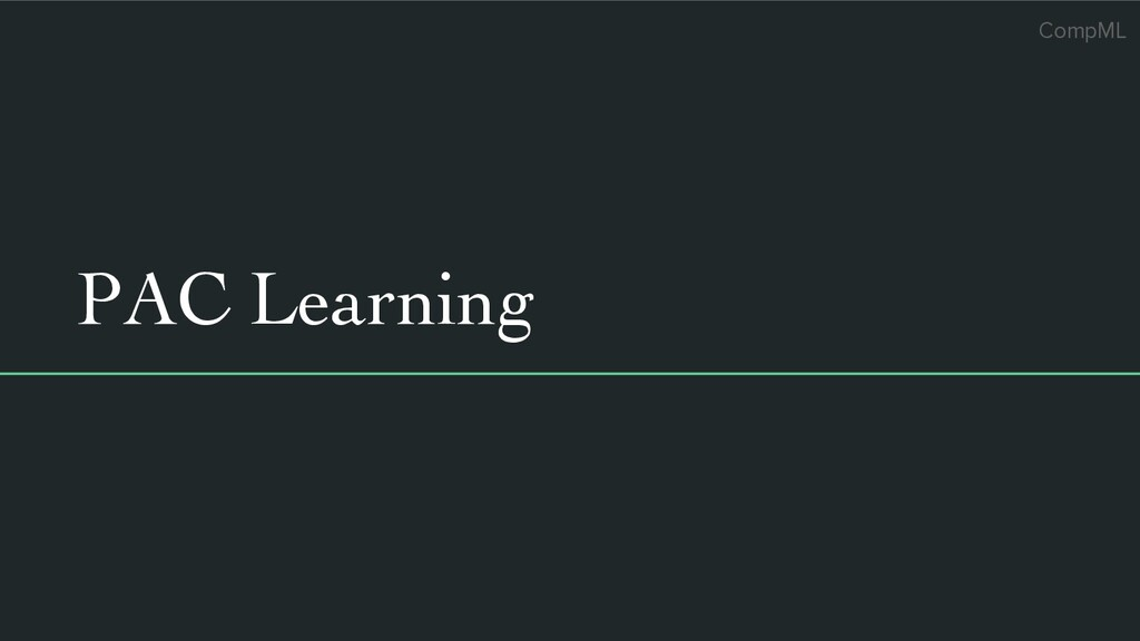CompML PAC Learning