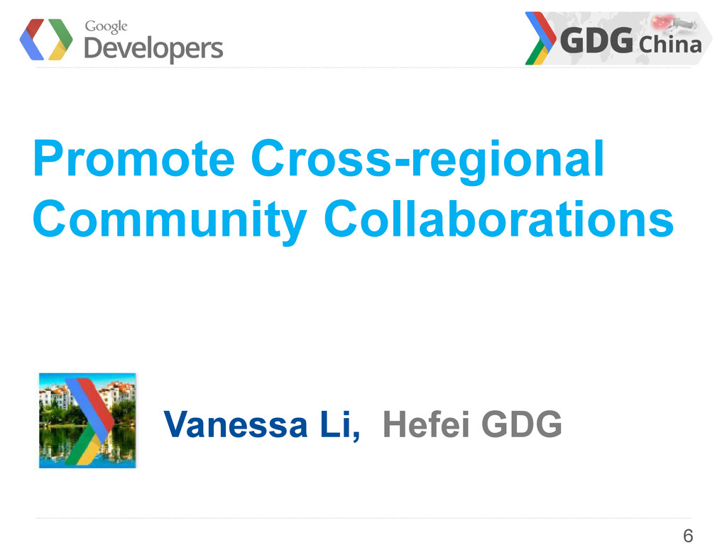 6 Promote Cross-regional Community Collaboratio...