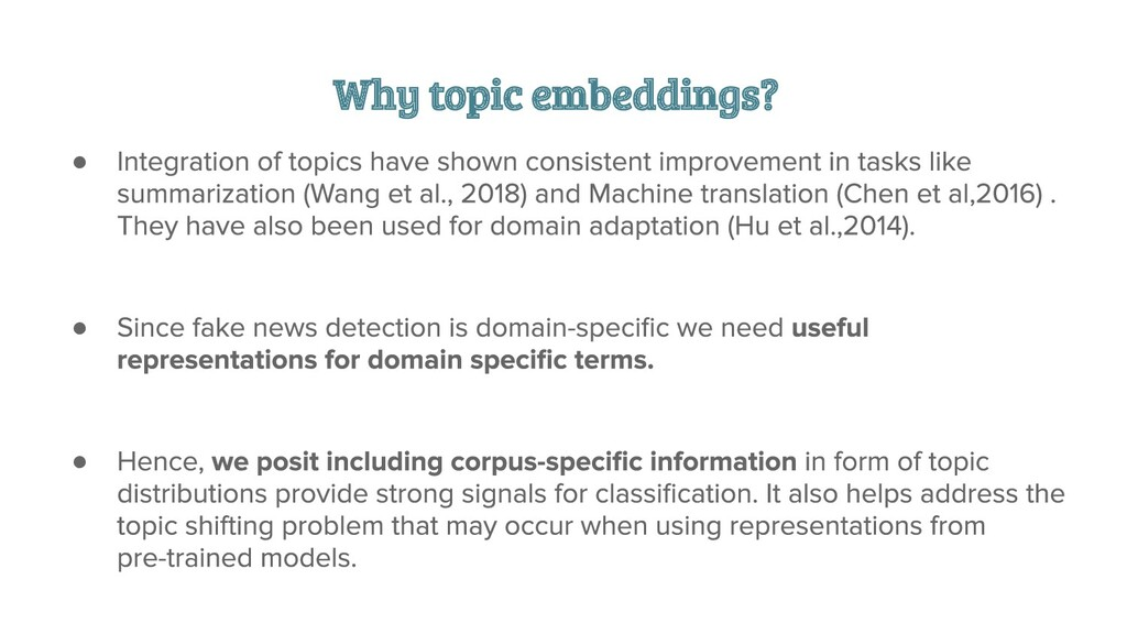 Why topic embeddings? ● ● ●