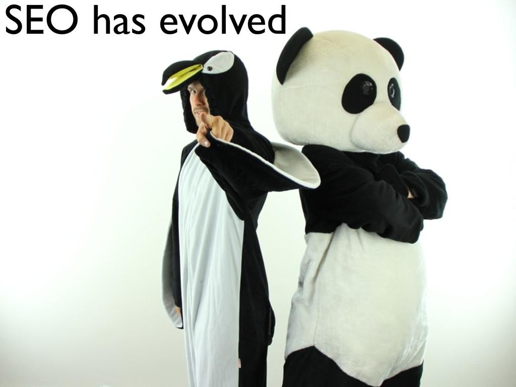 SEO has evolved