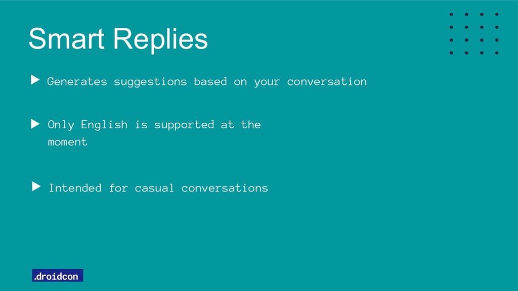 Smart Replies Only English is supported at the ...