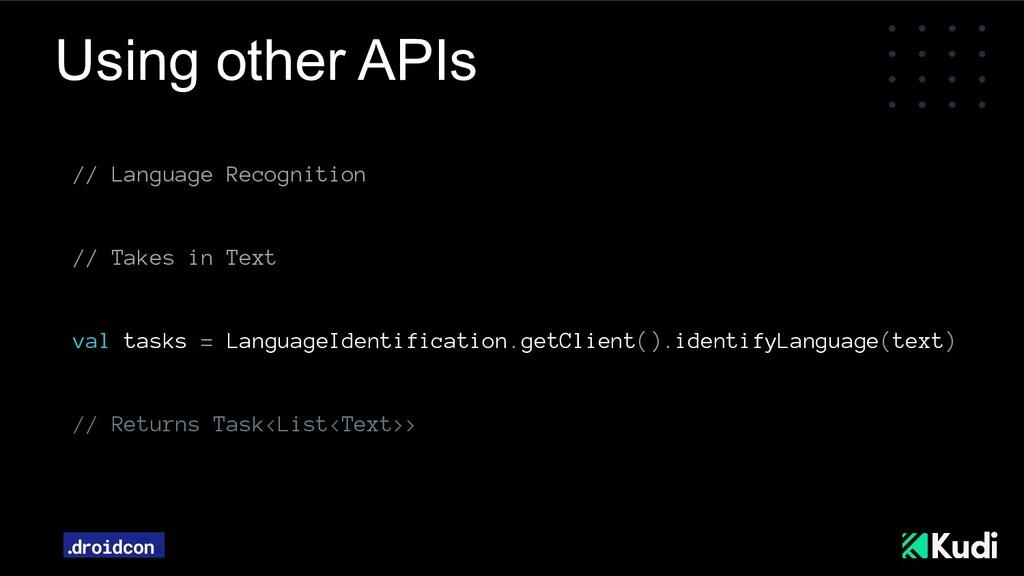 Using other APIs // Language Recognition // Tak...