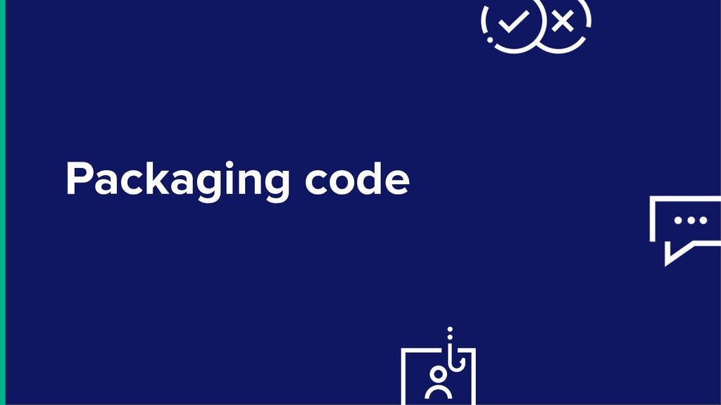 Packaging code