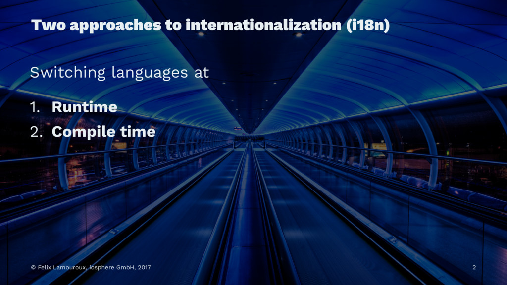 Two approaches to internationalization (i18n) S...
