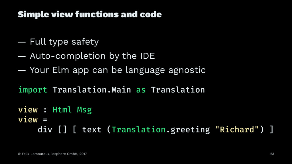 Simple view functions and code — Full type safe...