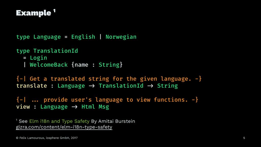 Example 1 type Language = English   Norwegian t...