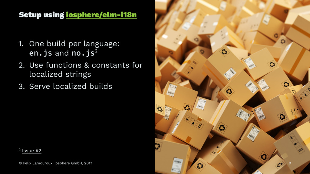 Setup using iosphere/elm-i18n 1. One build per ...