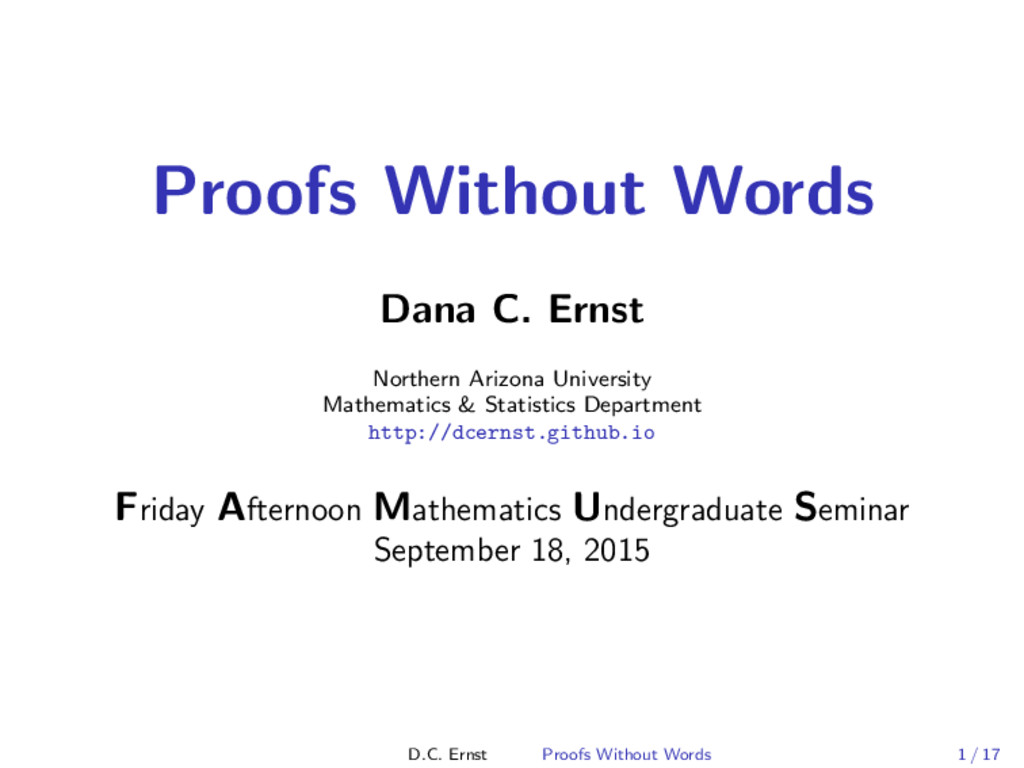 Proofs Without Words Dana C. Ernst Northern Ari...