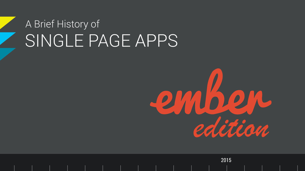SINGLE PAGE APPS A Brief History of edition APP...