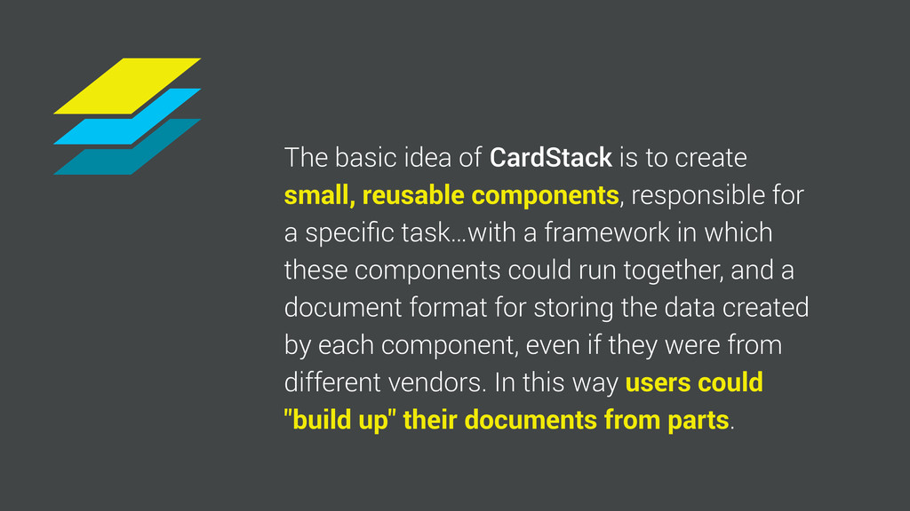 The basic idea of to create CardStack small, re...