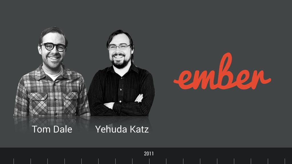 Timeline 2011 Tom Dale Yehuda Katz