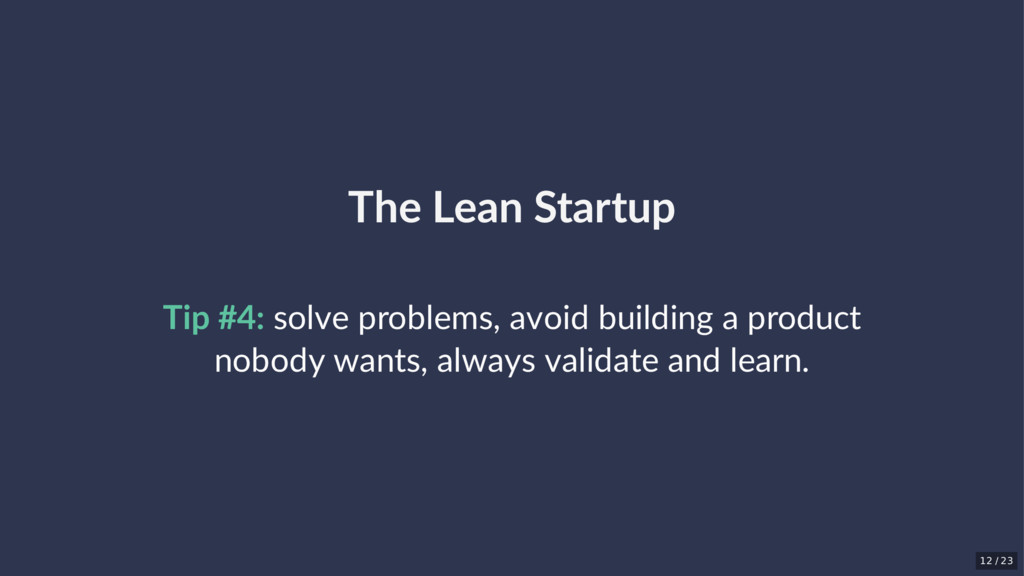 The Lean Startup Tip #4: solve problems, avoid ...