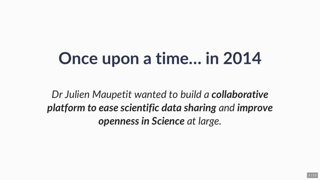 Once upon a time… in 2014 Dr Julien Maupetit wa...