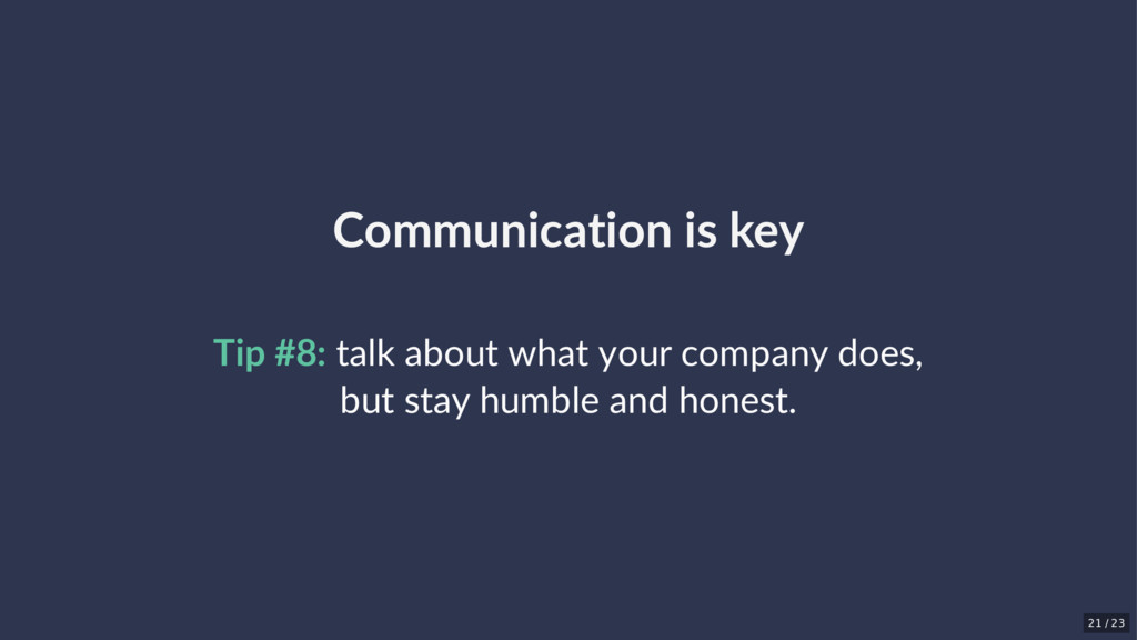 Communication is key Tip #8: talk about what yo...