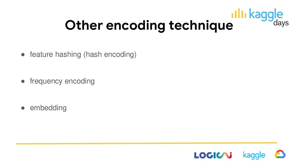 Other encoding technique ● feature hashing (has...