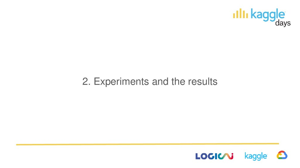 2. Experiments and the results