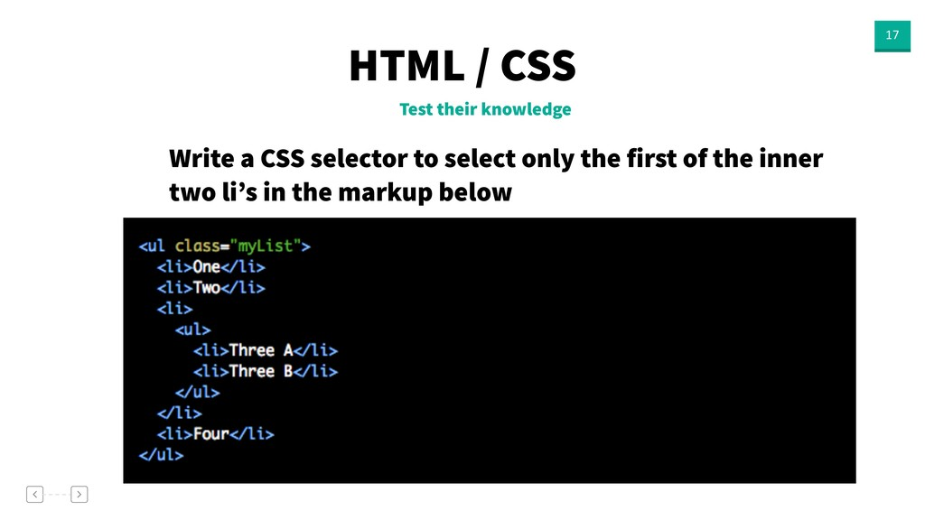 HTML / CSS 17 Test their knowledge Write a CSS ...