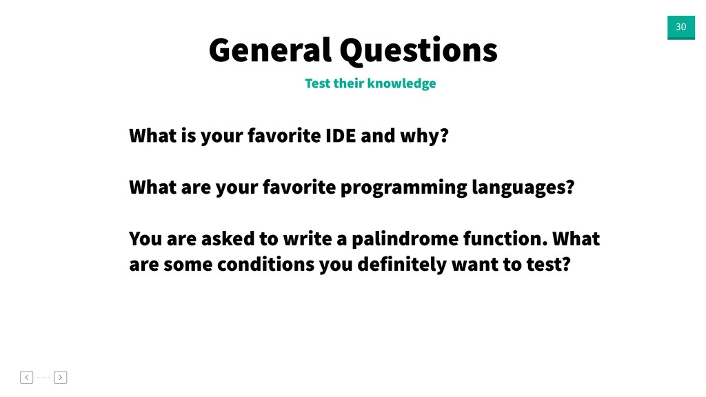General Questions 30 Test their knowledge What ...