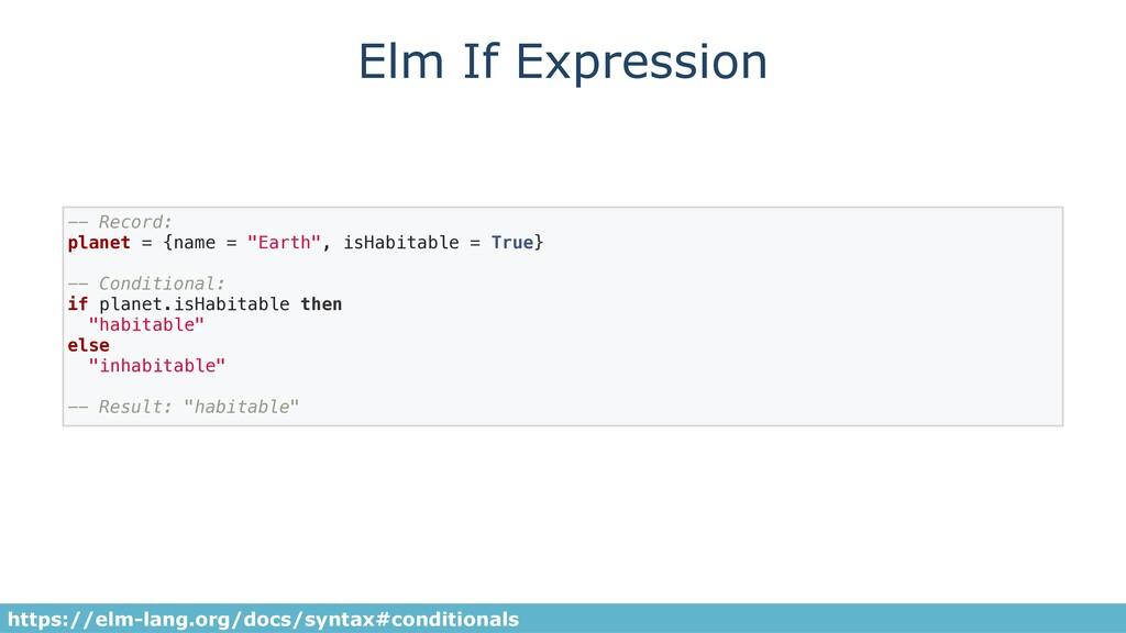 Elm If Expression https://elm-lang.org/docs/syn...