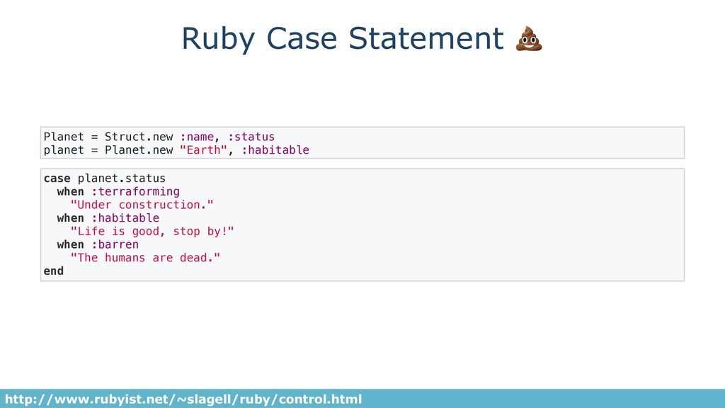 Ruby Case Statement  case planet.status when :t...