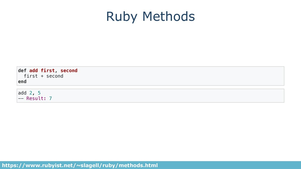Ruby Methods def add first, second first + seco...
