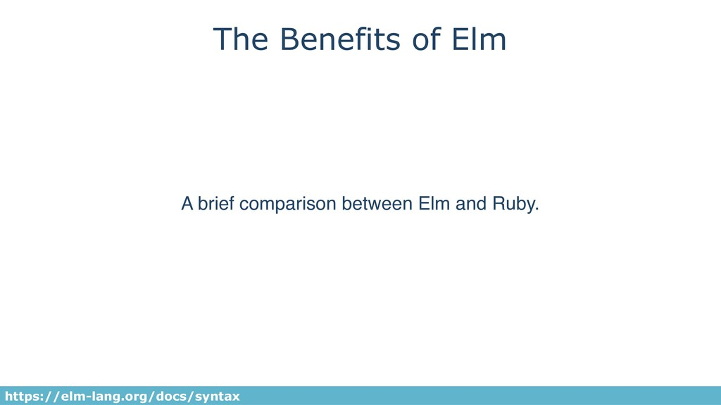 The Benefits of Elm A brief comparison between ...