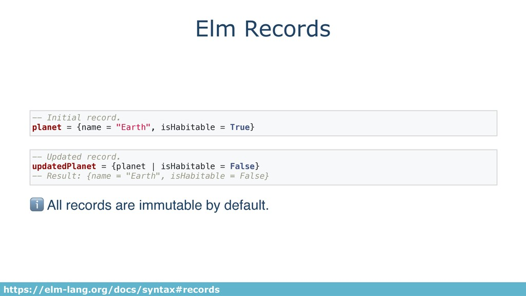 Elm Records -- Initial record. planet = {name =...