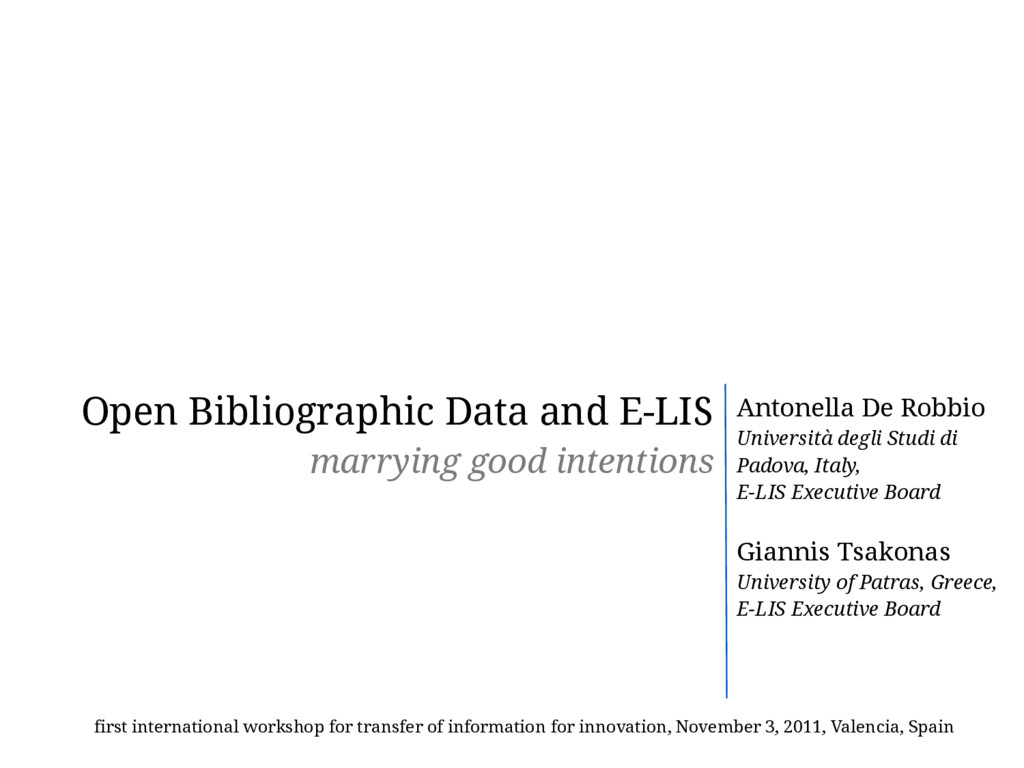 Open Bibliographic Data and E-LIS marrying good...