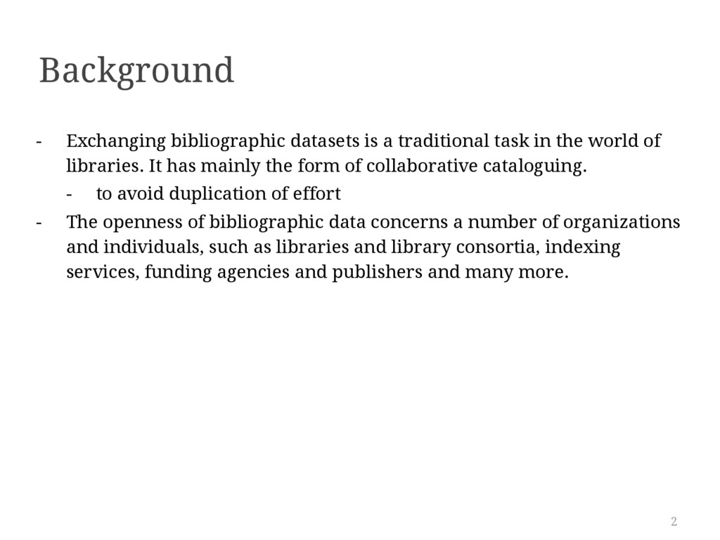2 Background - Exchanging bibliographic dataset...