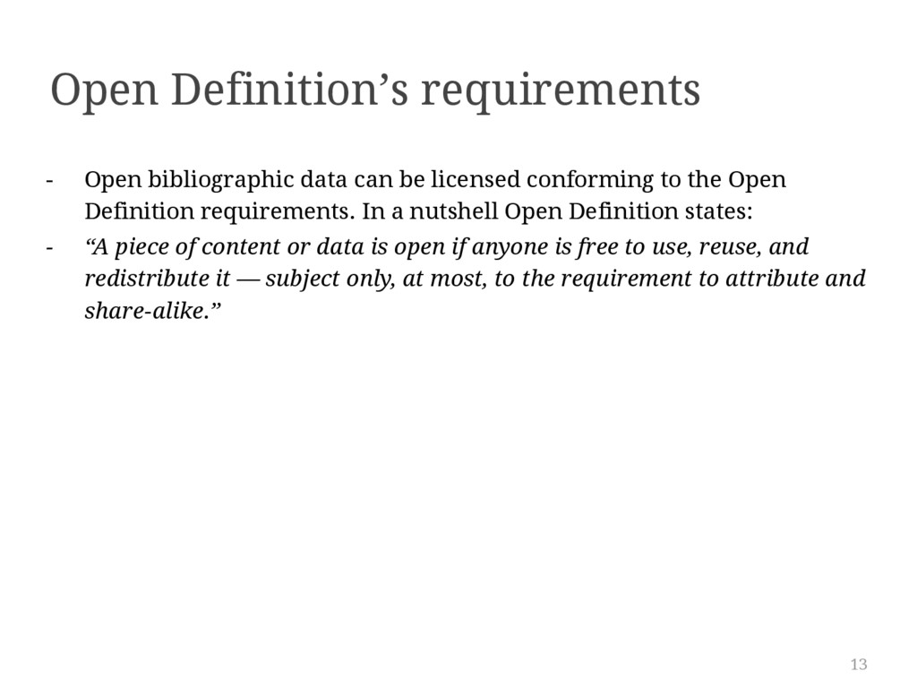 13 - Open bibliographic data can be licensed co...