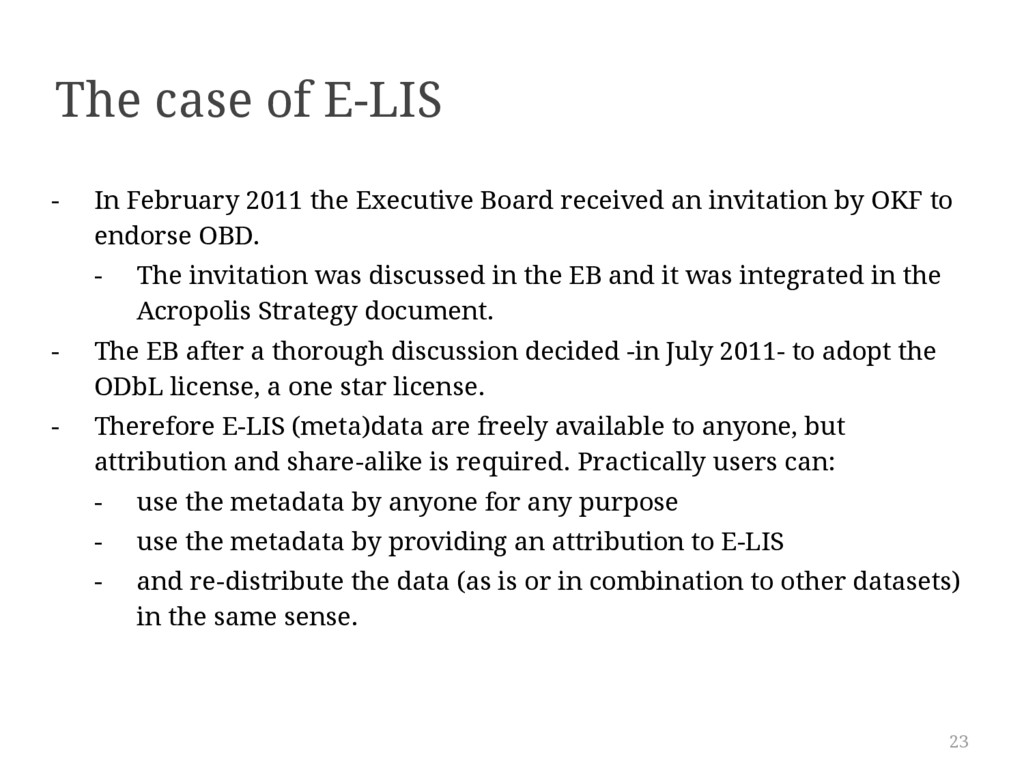 23 The case of E-LIS - In February 2011 the Exe...