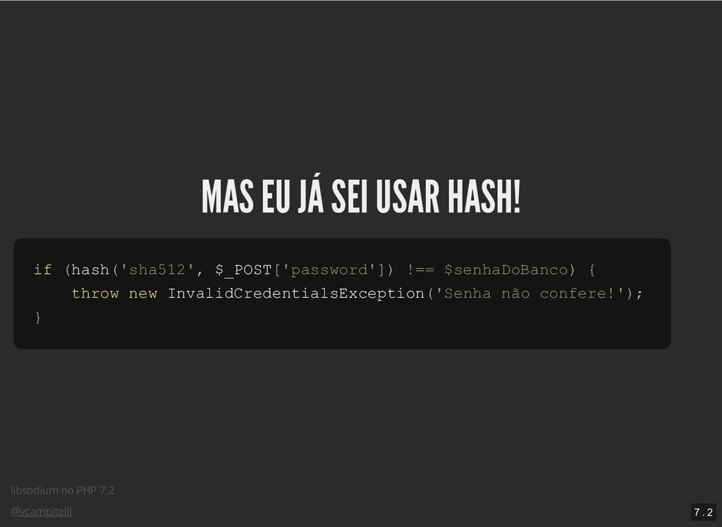libsodium no PHP 7.2 @vcampitelli MAS EU JÁ SEI...