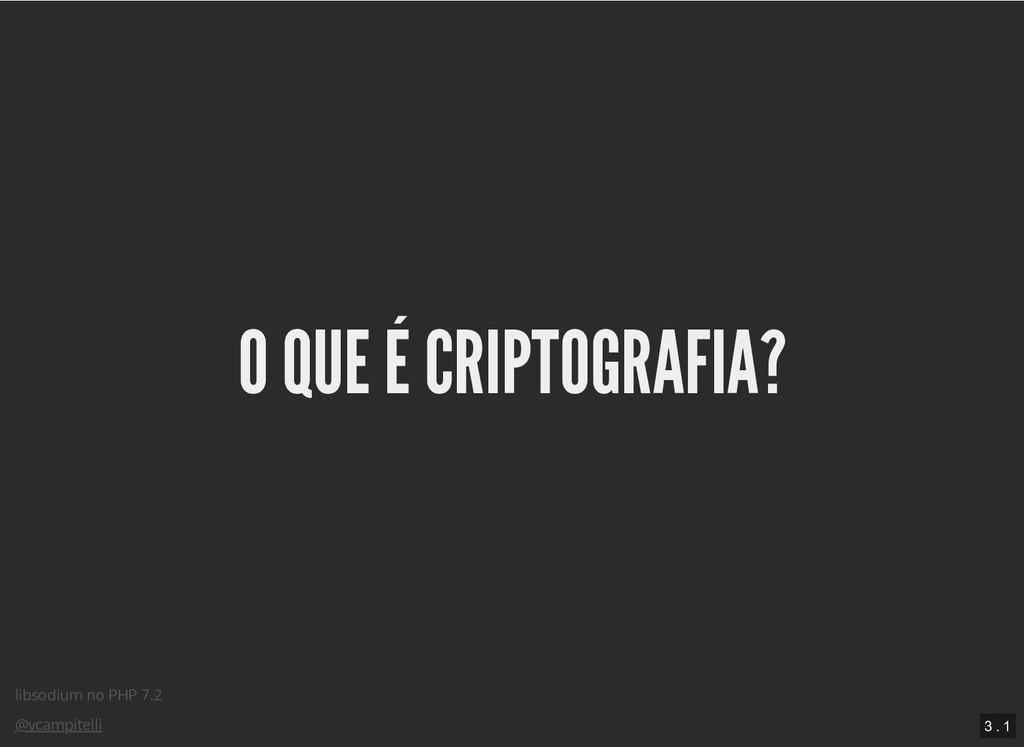 libsodium no PHP 7.2 @vcampitelli O QUE É CRIPT...