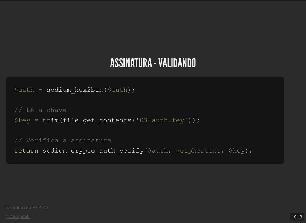 libsodium no PHP 7.2 @vcampitelli ASSINATURA - ...