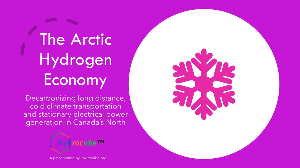 The Arctic Hydrogen Economy Decarbonizing long ...