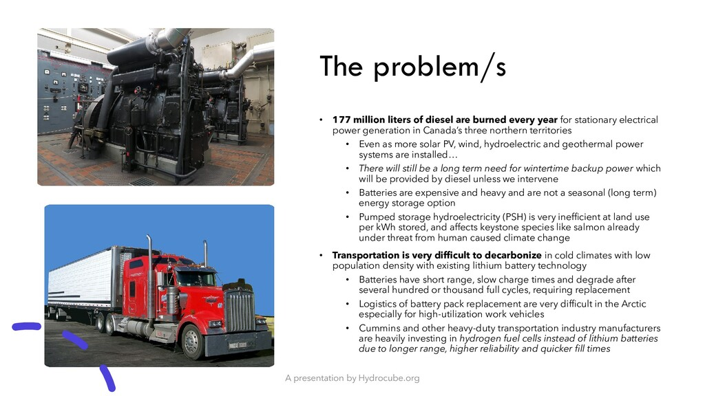 The problem/s • 177 million liters of diesel ar...