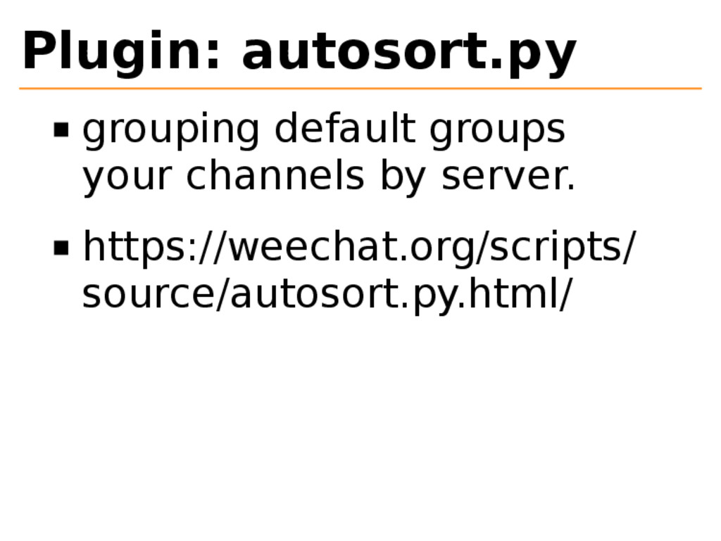 Plugin: autosort.py grouping default groups you...